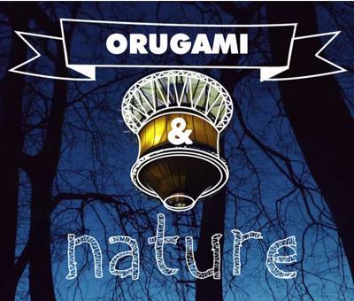 Orugami and Nature